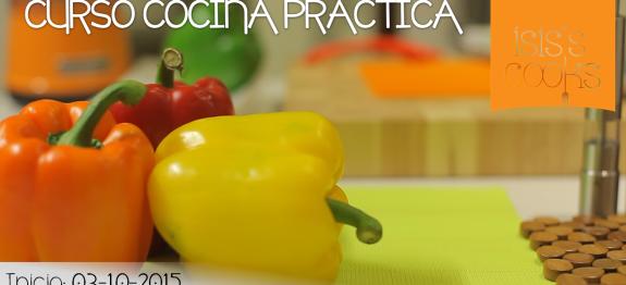 Curso cocina pr ctica isis 39 s cooks for Cocina practica